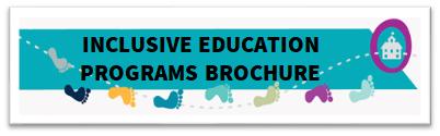 Inclusive Education Programs Brochure Link