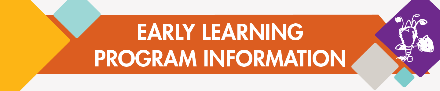 Early Learning Program Information.png