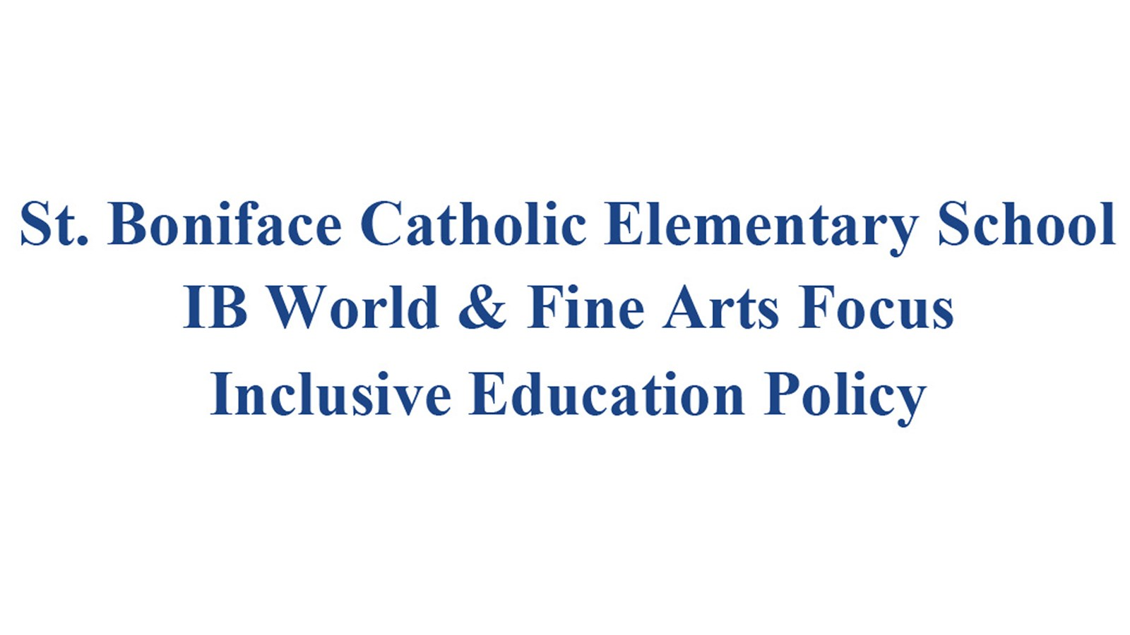 St. Boniface Inclusive Education Policy Banner.jpg