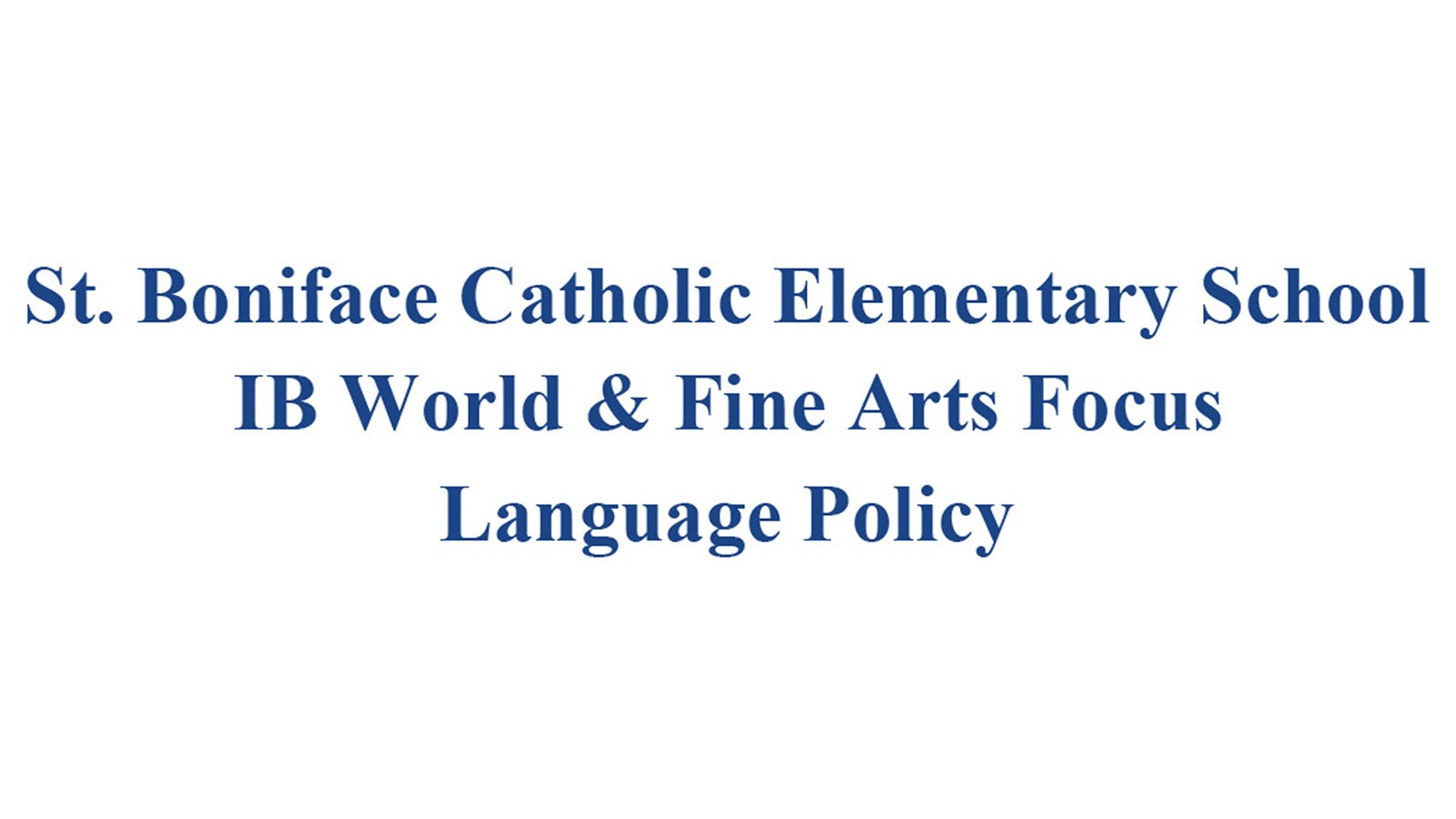 St. Boniface Language Policy Banner.jpg