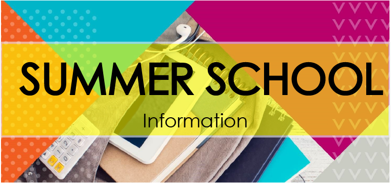 Summer School Information.png