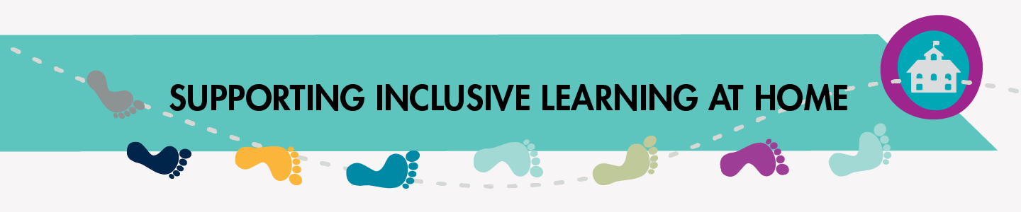 Supporting Inclusive Learning at Home.png